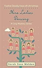 Nine Ladies Dancing: Twelve Deadly Days of Christmas