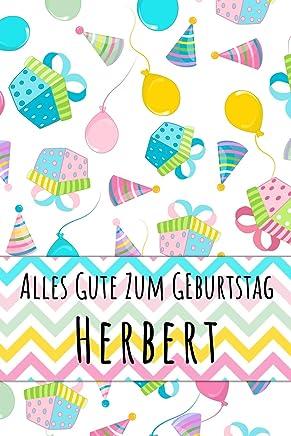 Alles Gute zum Geburtstag Herbert: Liniertes Notizbuch für deinen personalisierten Vornamen