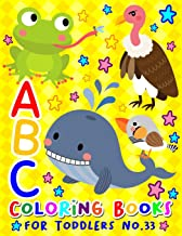 ABC Coloring Books for Toddlers No.33: abc pre k workbook, KIDS 2-4, abc book, abc kids, abc preschool workbook, Alphabet ...