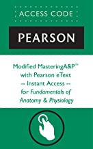 Modified MasteringA&P® with Pearson eText -- Instant Access -- for Fundamentals of Anatomy & Physiology