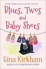 Blues, Twos and Baby Shoes (The Constable Mavis Upton Series Book 3) Kindle Edition