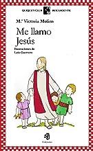 Me llamo Jesús