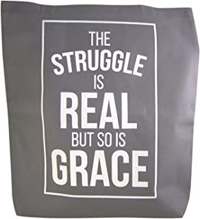 Inspirational The Struggle Is Real But So Is Grace Tote Bag