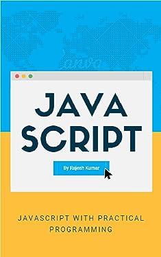 JavaScript Programming: JavaScript