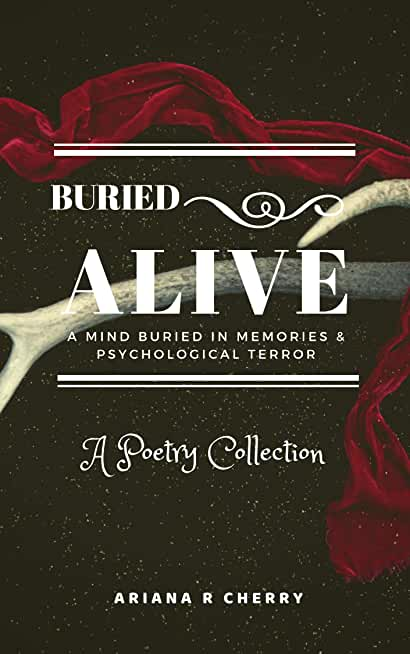 Buried Alive, A Poetry Collection (English Edition)