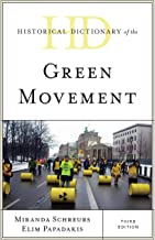 Historical Dictionary of the Green Movement (Historical Dictionaries of Religions, Philosophies, and Movements Series)
