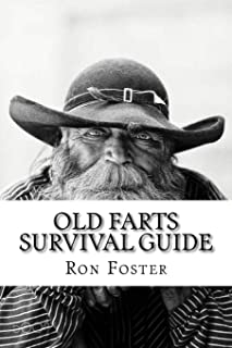 An Old Farts Survival Guide