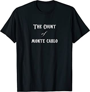 Funny Count of Monte Carlo Monte Cristo Pun T-Shirt