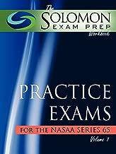 The Solomon Exam Prep Workbook Practice Exams for the NASAA Series 65