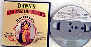 Tony Orlando and Dawn's New Ragtime Follies (Pre-Recorded Reel To Reel Audio Tape)