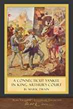 A Connecticut Yankee in King Arthur's Court: Original Illustrations