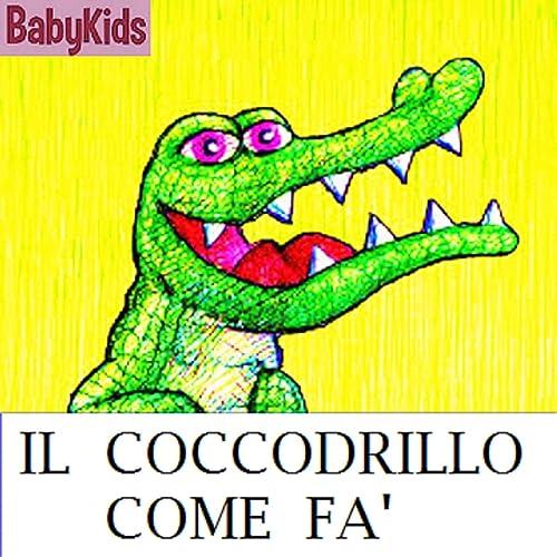 il coccodrillo come fa mp3