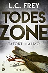 Todeszone: Tatort Malmö: Thriller (German Edition) Kindle Edition