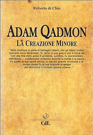 Adam Qadmon: La Creazione Minore