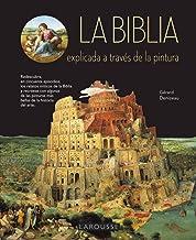 La Biblia explicada a través de la pintura (Spanish Edition)
