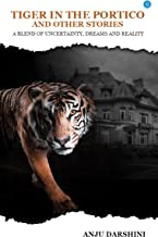 Tiger in the Portico and Other Stories