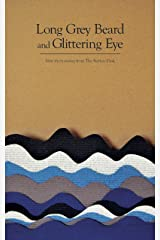 Long Grey Beard and Glittering Eye (The Fiction Desk Book 9) Kindle Edition