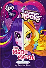 My Little Pony: Equestria Girls: Rainbow Rocks: The Mane Event (Equestria Girls (3))