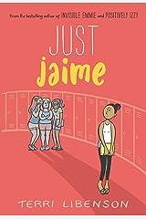 Just Jaime (Emmie & Friends) Kindle Edition