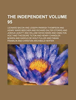The Independent Volume 95