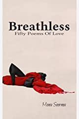 BREATHLESS: Fifty Poems Of Love Kindle Edition