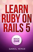 Learn Ruby on Rails: Book One