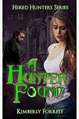 A Hunter Found: A Paranormal Vampire Romance (Hired Hunters Book 3) Kindle Edition