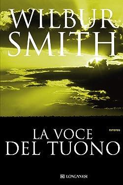 La voce del tuono: Il ciclo dei Courteney (La Gaja scienza Vol. 68) (Italian Edition)