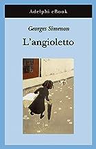 L'angioletto (Gli Adelphi Vol. 439)