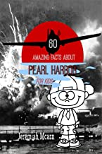 60 Amazing Facts About Pearl Harbor For Kids