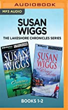 Susan Wiggs The Lakeshore Chronicles Series: Books 1-2: Summer at Willow Lake & The Winter Lodge