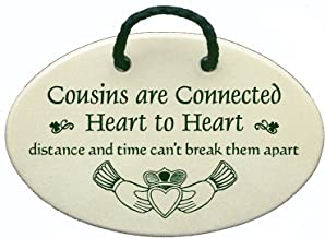 Cousins are connected heart to heart, distance and time can't keep them apart. Ceramic wall plaques handmade in the USA fo...