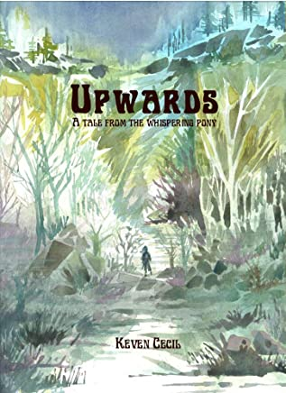 Upwards (Tales from the whispering pony Book 1)