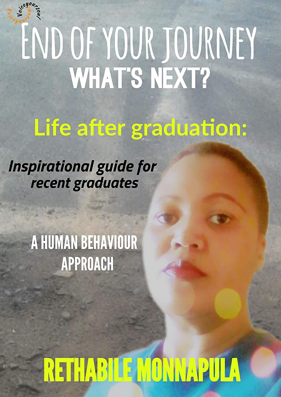 国内の前任者心のこもったEnd of your journey, what's next?: Life after graduation (English Edition)