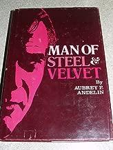 man of steel and velvet