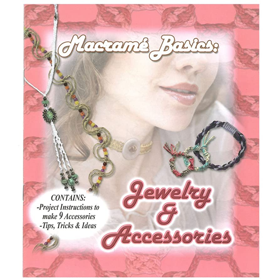 Macramé Basics Jewelry and Macramé Knotting Craft Book