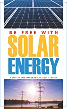 Be Free with Solar Energy