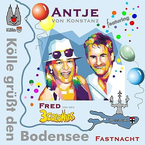 Kölle grüßt den Bodensee (Fastnachts-Version) [feat. Fred von den 3