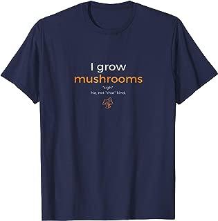 I Grow Mushrooms