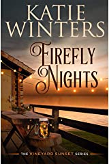 Firefly Nights (The Vineyard Sunset Series Book 2) Kindle Edition