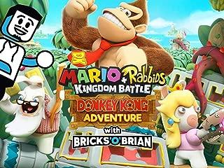 Clip: Mario + Rabbids Kingdom Battle Donkey Kong Adventure with Bricks 'O' Brian!