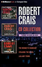 Robert Crais CD Collection 2: The Monkey's Raincoat, Stalking the Angel, Lullaby Town (Elvis Cole/Joe Pike Series)
