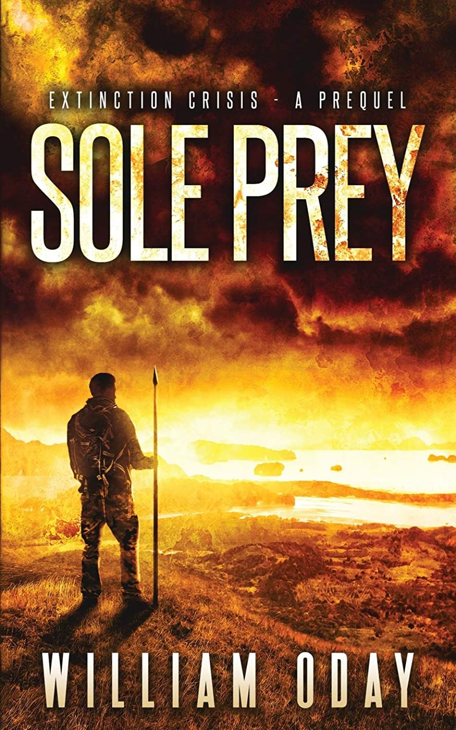 乱雑な真面目なチャンバーSole Prey: A Survival Thriller Prequel Novella (Extinction Crisis)