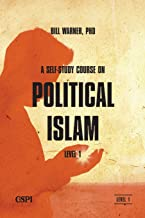 A Self-Study Course on Political Islam-Level 1