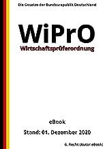 Wirtschaftsprüferordnung - WiPrO, 5. Auflage 2020 (German Edition)