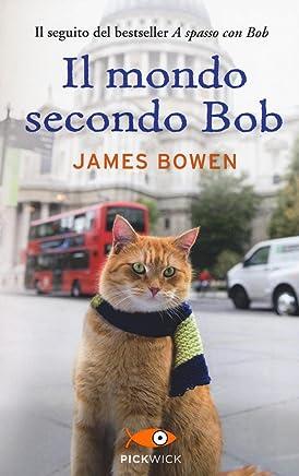 Il mondo secondo Bob
