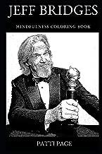 Jeff Bridges Mindfulness Coloring Book (Jeff Bridges Mindfulness Coloring Books)
