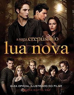 Lua Nova. Guia Oficial Ilustrada do Filme