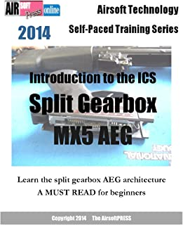 Airsoft Technology Self-Paced Training Series Introduction to the ICS Split Gearbox MX5 AEG