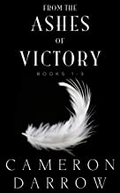 From the Ashes of Victory: Books 1-3 Box Set